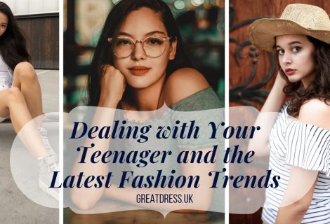 Dealing with Your Teenager and the Latest Fashion Trends