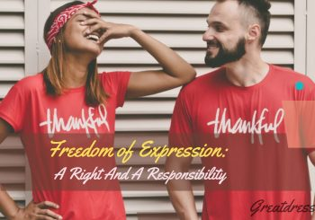 Freedom of Expression: a Right and a Responsibility