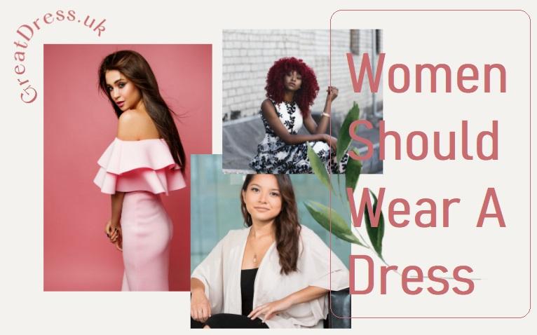 Women Should Wear a Dress