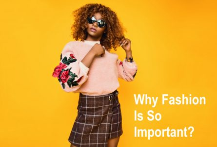 Why Fashion Is So Important