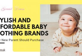 Stylish And Affordable Baby Clothing Brands Every New Parent Should Purchase