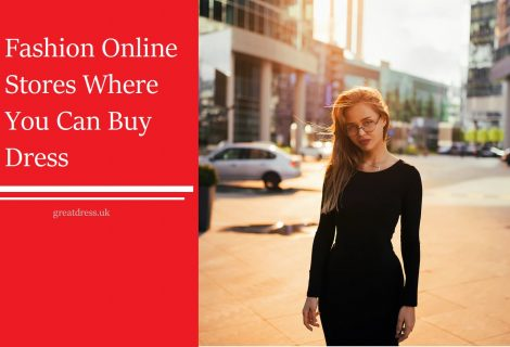 Fashion Online Stores Where You Can Buy Dress