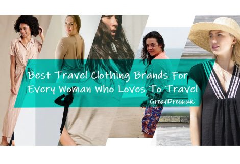 Best Travel Clothing Brands For Every Woman Who Loves To Travel