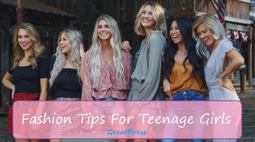 Fashion Tips For Teenage Girls