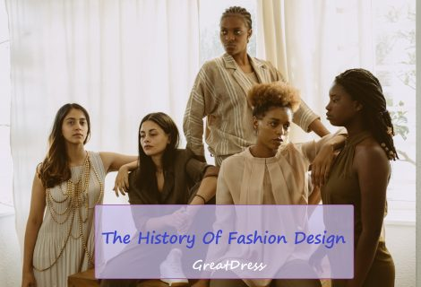The History Of Fashion Design