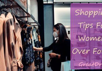 Shopping Tips For Women Over Forty