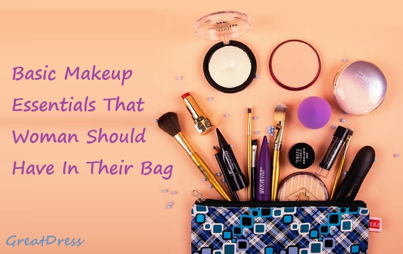 Basic Makeup Essentials That Woman Should Have In Their Bag
