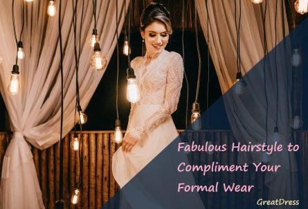 Fabulous Hairstyle to Compliment Your Formal Wear