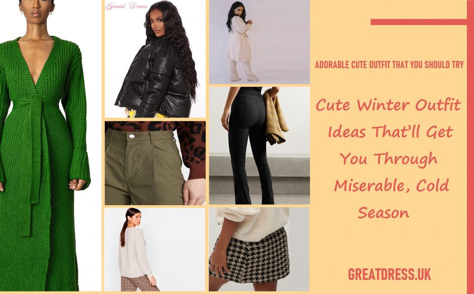Cute Winter Outfit Ideas That'll Get You Through Miserable, Cold Season