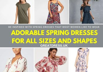 Adorable Spring Dresses For All Sizes And Shapes