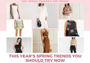 This Year's Spring Trends You Should Try Now